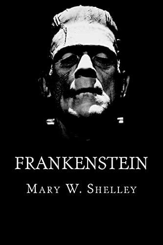 9781511473248: Frankenstein: or The Modern Prometheus