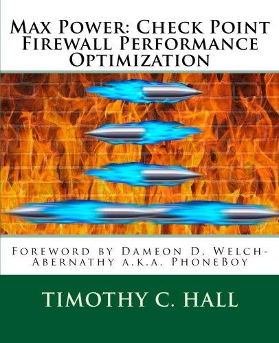 9781511474092: Max Power: Check Point Firewall Performance Optimization