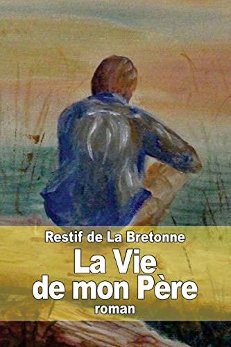 9781511479561: La Vie de mon Père (French Edition)