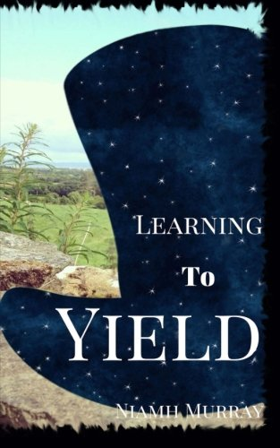 9781511479585: Learning to Yield