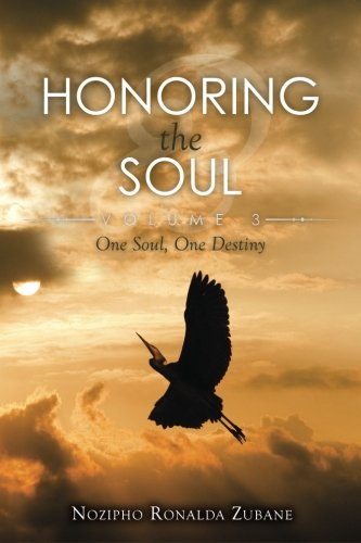 9781511480086: Honoring the Soul: One Soul, One Destiny