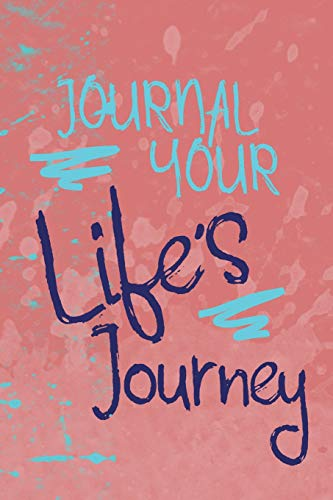 Journal Your Life's Journey: Urban Style, Lined Journal, 6 x 9, 100 Pages: Your Life's Journey...