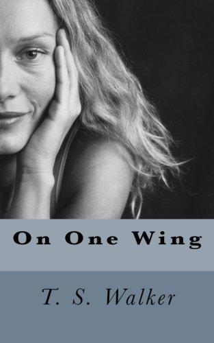 On One Wing: Walker, T. S.