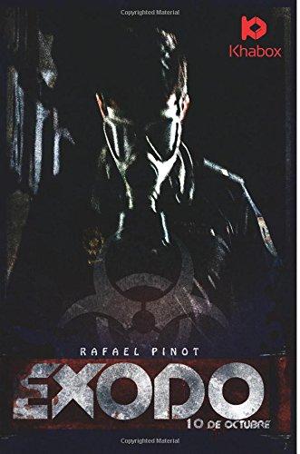 9781511481014: Exodo: 10 de octubre (Volume 1) (Spanish Edition)