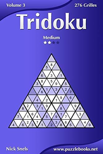 9781511481502: Tridoku - Medium - Volume 3 - 276 Grilles