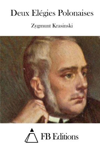 Deux Elegies Polonaises: Krasinski, Zygmunt
