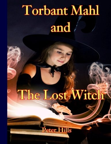 9781511483339: Torbant Mahl and The Lost Witch (Torbant Mahl - Wizard) (Volume 1)
