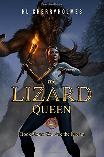 The Lizard Queen Book Four: You Are: Cherryholmes, H. L.