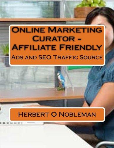 9781511485029: Online Marketing Curator: Ads Traffic Source (Volume 1)