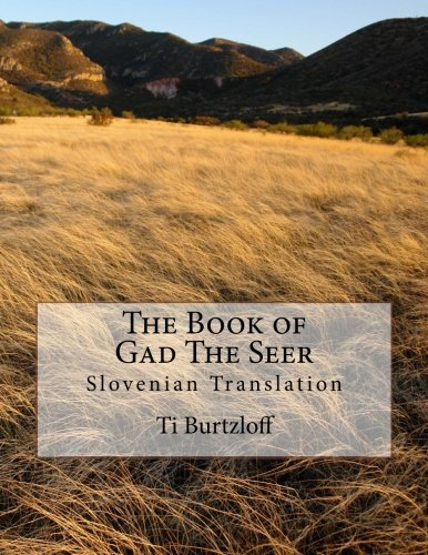 9781511487429: The Book of Gad The Seer: Slovenian Translation