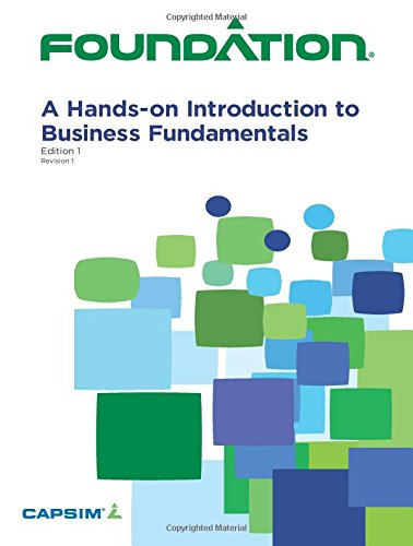 9781511489126: Foundation: A Hands-on Introduction to Business