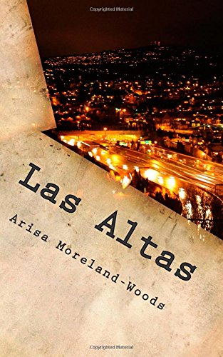 9781511489669: Las Altas: Escape from South Belly (South Belly Chronicles) (Volume 2)