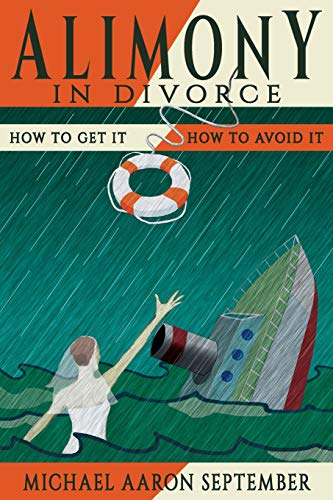 9781511490092: Alimony in Divorce: How to Get It, How to Avoid It