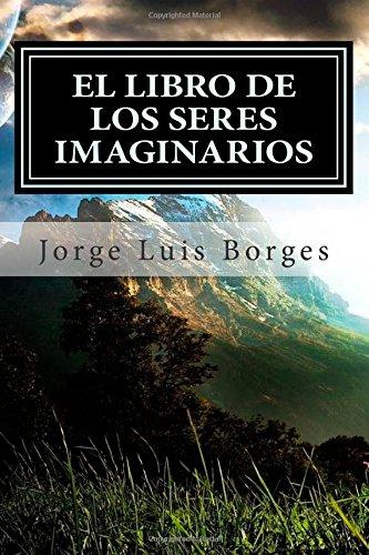 9781511492393: El Libro de los Seres Imaginarios (Spanish Edition)