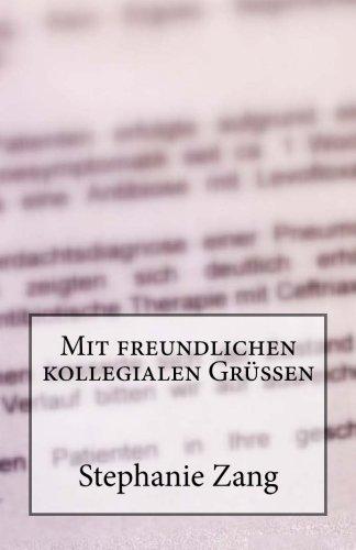 9781511492621: Mit freundlichen kollegialen Grüßen (German Edition)