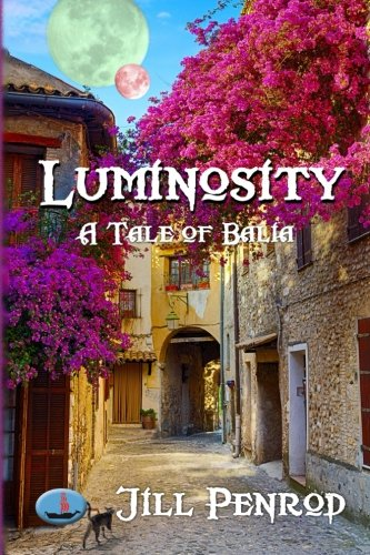 9781511492881: Luminosity (Tales of Balia)