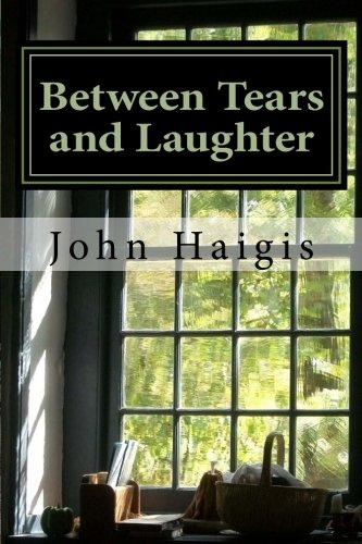 9781511494618: Between Tears and Laughter: Reflections on this part of the journey