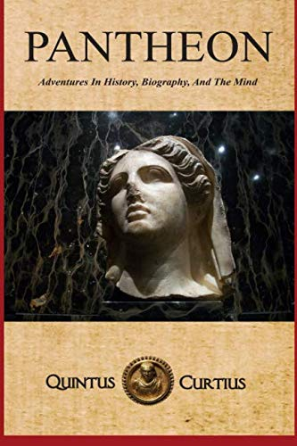 9781511496049: Pantheon: Adventures In History, Biography, And The Mind