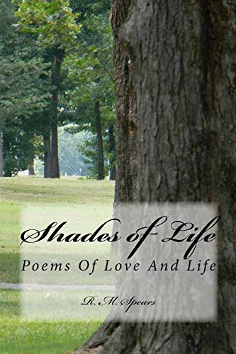 9781511497183: Shades Of Life: Poems Of Love And Life