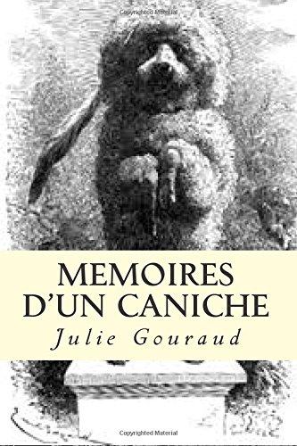 Memoires D'Un Caniche: Gouraud, J. G.