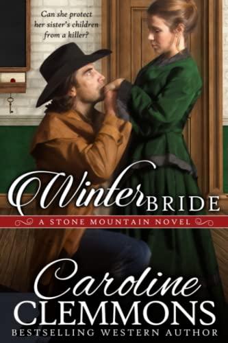 9781511498739: Winter Bride (Men of Stone Mountain)