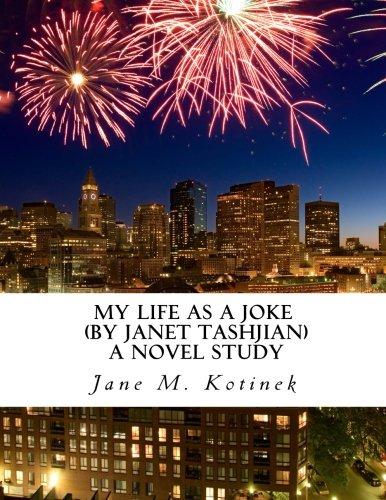 9781511499934: My Life as a Joke (by Janet Tashjian) A Novel Study