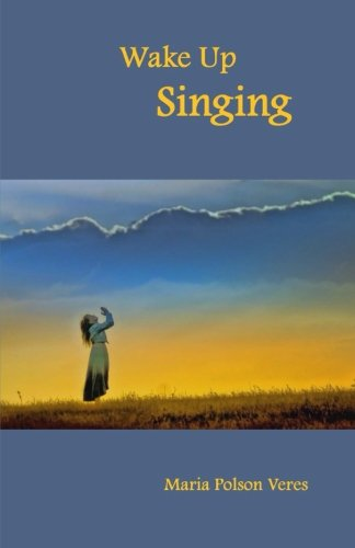 9781511500623: Wake Up Singing