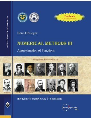 9781511500753: Numerical Methods III: Approximation of Functions