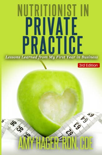 9781511500869: Nutritionist in Private Practice: Lessons Learned from My First Year in Business