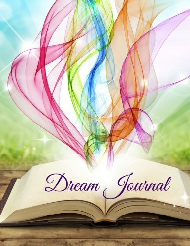 9781511503778: Dream Journal (Understanding Your Dreams and Dream Symbols) (Volume 4)