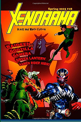 9781511503815: Xenorama 18 Black and White: The Journal of Heroes and Monsters
