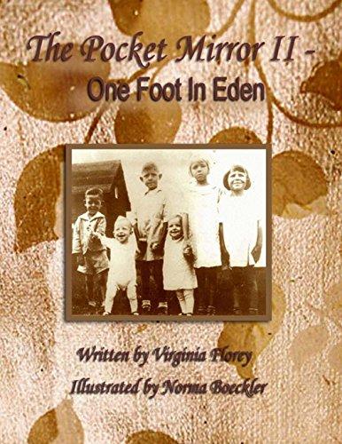The Pocket Mirror II: One Foot in Eden: Florey, Virginia