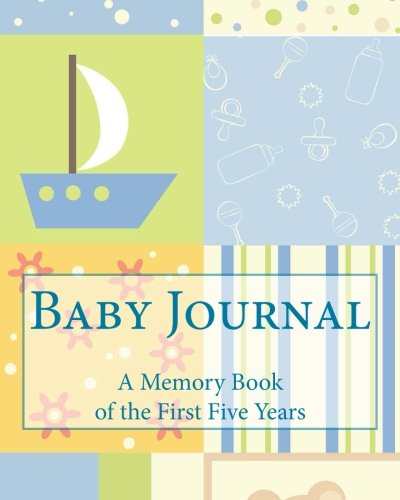 9781511507028: Baby Journal: A Memory Book of the First Five Years