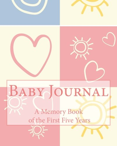9781511507035: Baby Journal: A Memory Book of the First Five Years