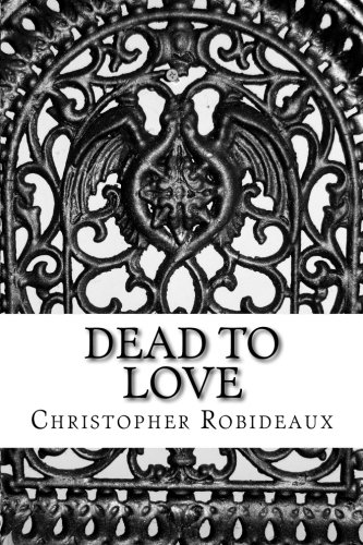 9781511507332: Dead to Love