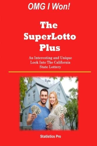 9781511507851: OMG I Won! The SuperLotto Plus: An Interesting and