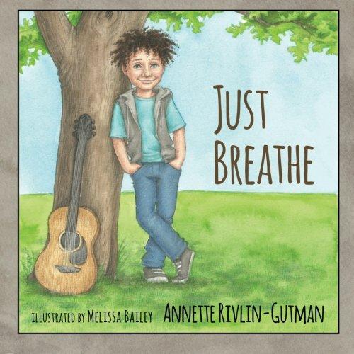 Just Breathe: Annette Rivlin-Gutman