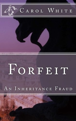 9781511508452: Forfeit: An Inheritance Fraud (Lawlace Trilogy) (Volume 1)
