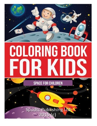 9781511508575: Coloring Book for Kids: Space for Children