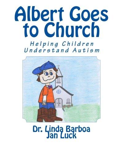 9781511509541: Albert Goes to Church: Helping Children Understand Autism (Helping Children Learn) (Volume 6)