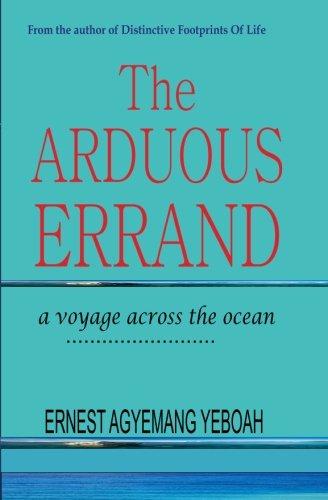 9781511510868: The Arduous Errand: a voyage across the ocean