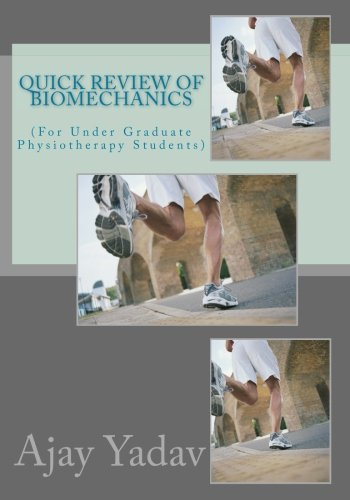 9781511512121: Quick Review of Biomechanics