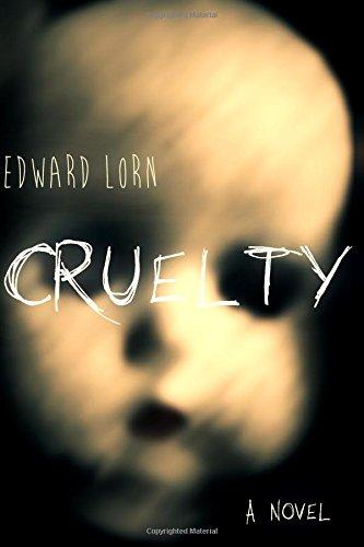 9781511512466: Cruelty: A Novel