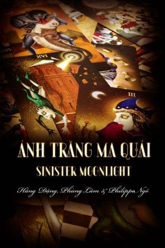 9781511512909: Sinister Moonlight: Guide for tarot beginner (Volume 1) (Vietnamese Edition)