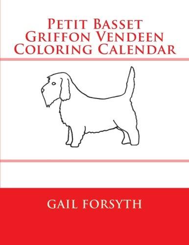 9781511514262: Petit Basset Griffon Vendeen Coloring Calendar