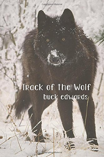 9781511514484: Track of the Wolf (Marshal Boone Crowe) (Volume 4)