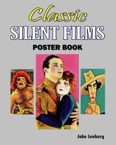 Classic Silent Films Poster Book: Lenburg, Jake