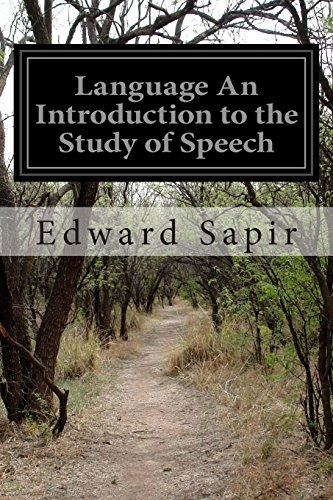 9781511514842: Language An Introduction to the Study of Speech