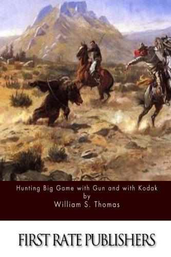 9781511516082: Hunting Big Game with Gun and with Kodak