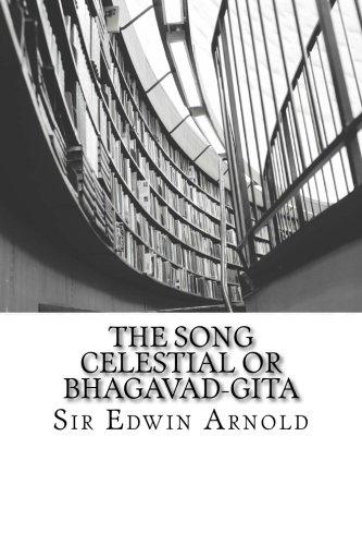 9781511519649: The Song Celestial or Bhagavad-Gita